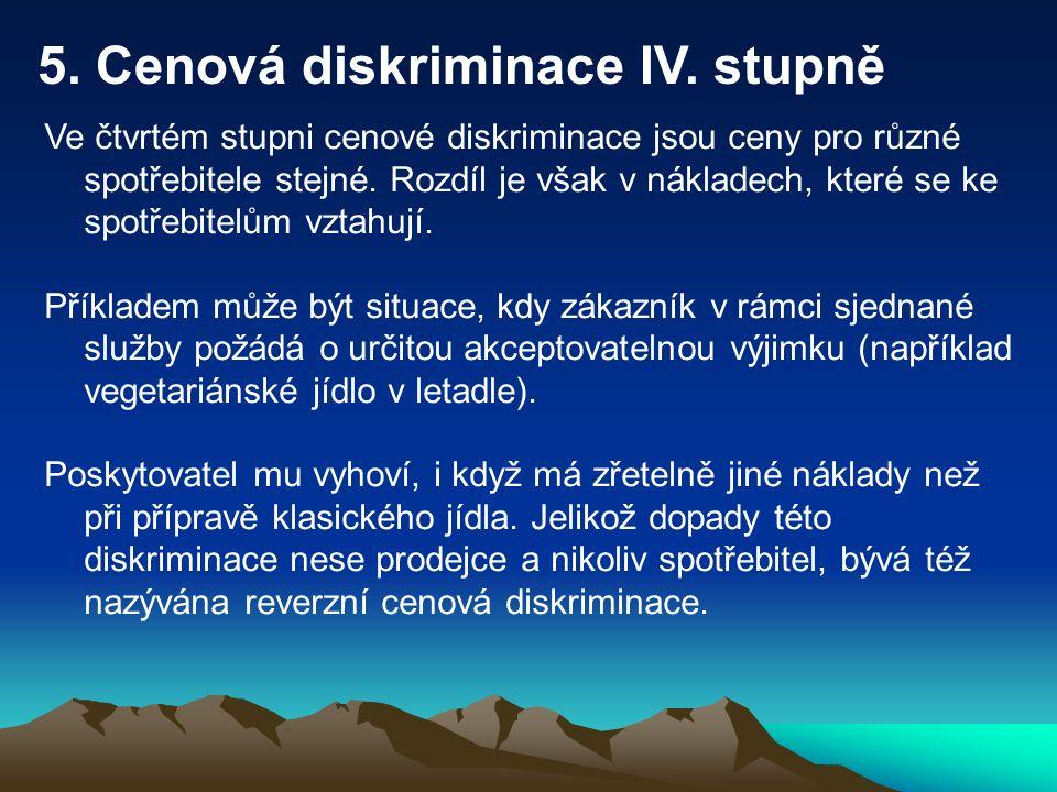 5. Cenová diskriminace IV.