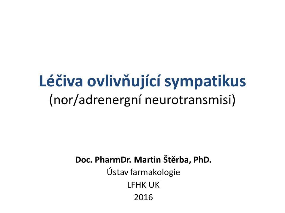 Selektivní α-sympatolytika α 2 -selektivní léčiva Yohimbin – přírodní alkaloid – selektivní α 2 -blokáda – zvýšený výdej NOR – zvyšuje SF a TK – krátkodobý účinek – terapeutické užití dnes spíše okrajové – při erektilní dysfunkci účinnost nejistá, placebo účinek?