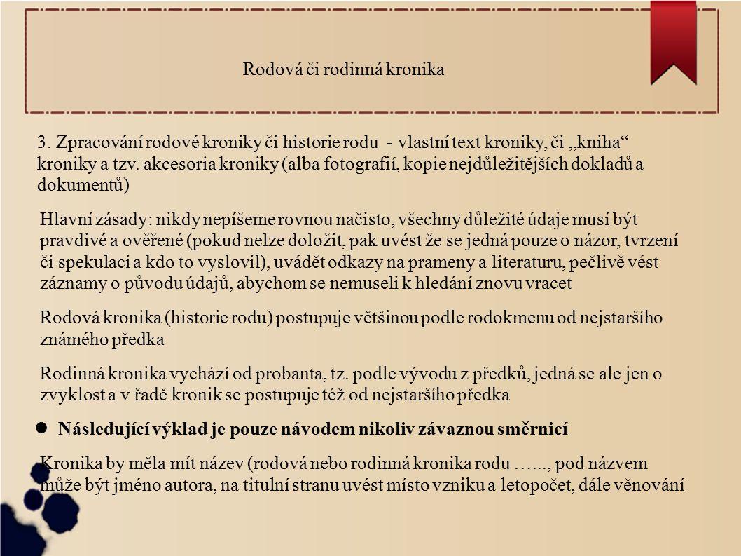 Rodová či rodinná kronika 3.