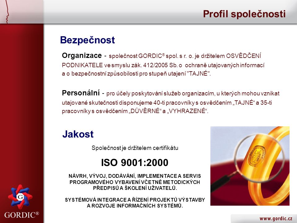 Bezpečnost Organizace - společnost GORDIC ® spol. s r.