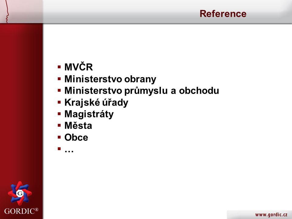 Reference  MVČR  Ministerstvo obrany  Ministerstvo průmyslu a obchodu  Krajské úřady  Magistráty  Města  Obce  …