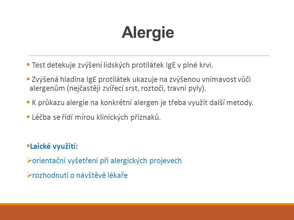 Alergie  Test detekuje zvýšení lidských protilátek IgE v plné krvi.