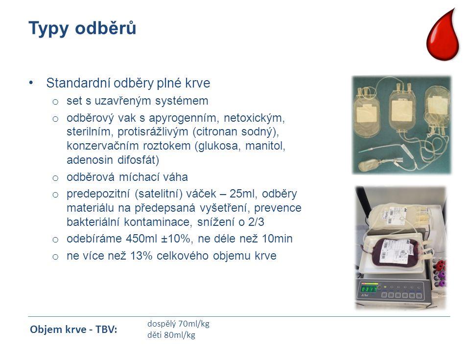 Typy odběrů Standardní odběry plné krve o set s uzavřeným systémem o odběrový vak s apyrogenním, netoxickým, sterilním, protisrážlivým (citronan sodný