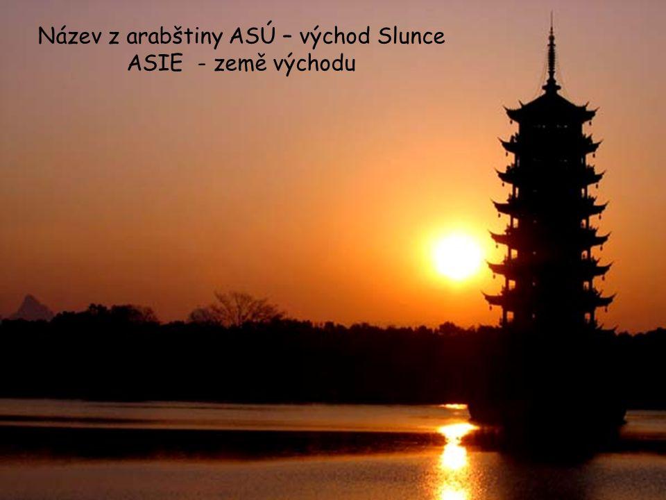 Název z arabštiny ASÚ – východ Slunce ASIE - země východu