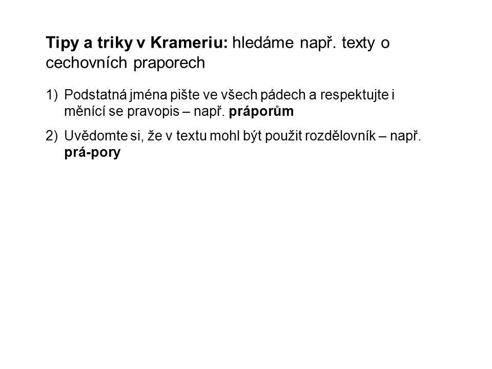 Tipy a triky v Krameriu: hledáme např.