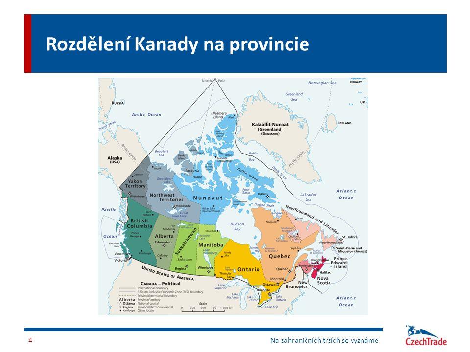 Rozdělení Kanady na provincie 4Na zahraničních trzích se vyznáme