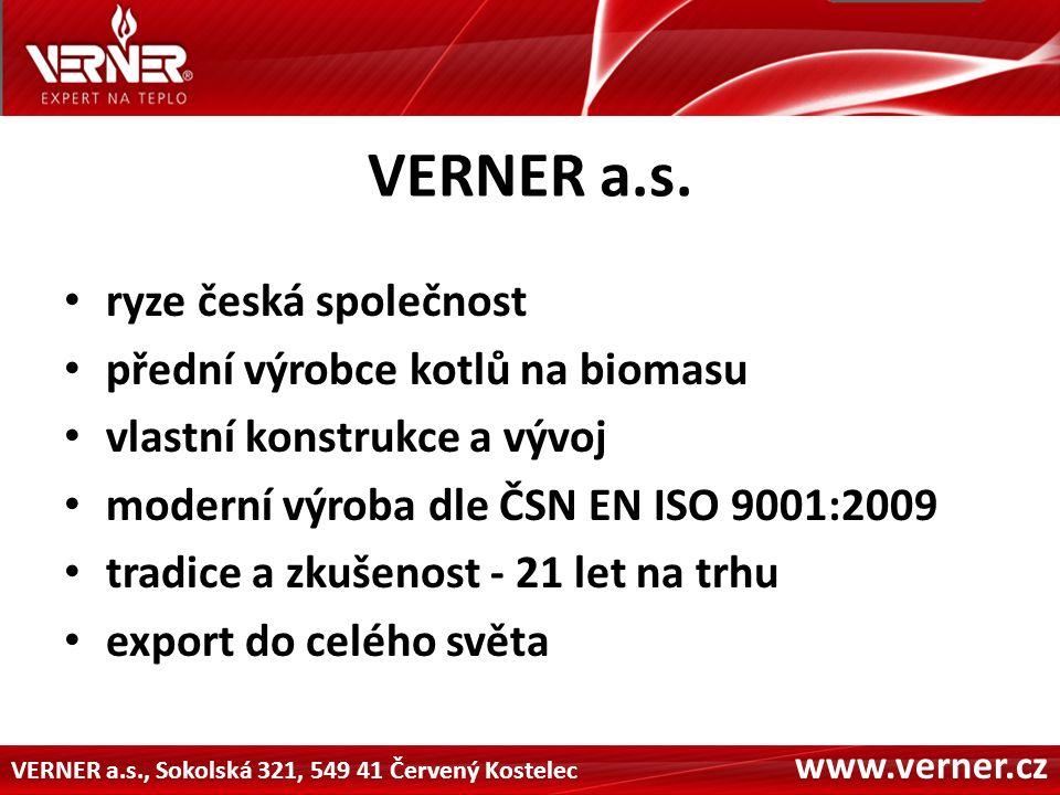 VERNER a.s., Sokolská 321, 549 41 Červený Kostelec www.verner.cz VERNER a.s.