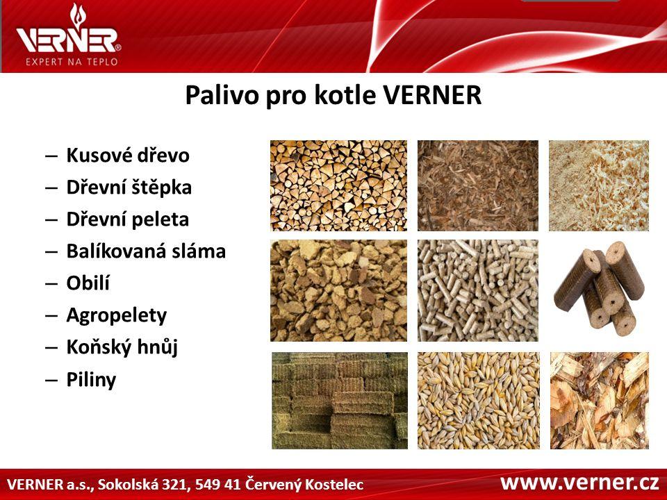 VERNER a.s., Sokolská 321, 549 41 Červený Kostelec www.verner.cz Podpora společnosti VERNER Topíte draho.