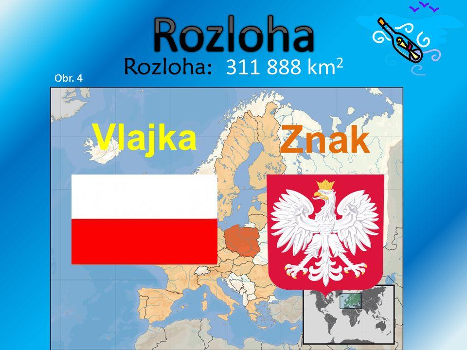 Rozloha: 311 888 km 2 Projekt Dětská Škola Vlajka Znak Obr. 4