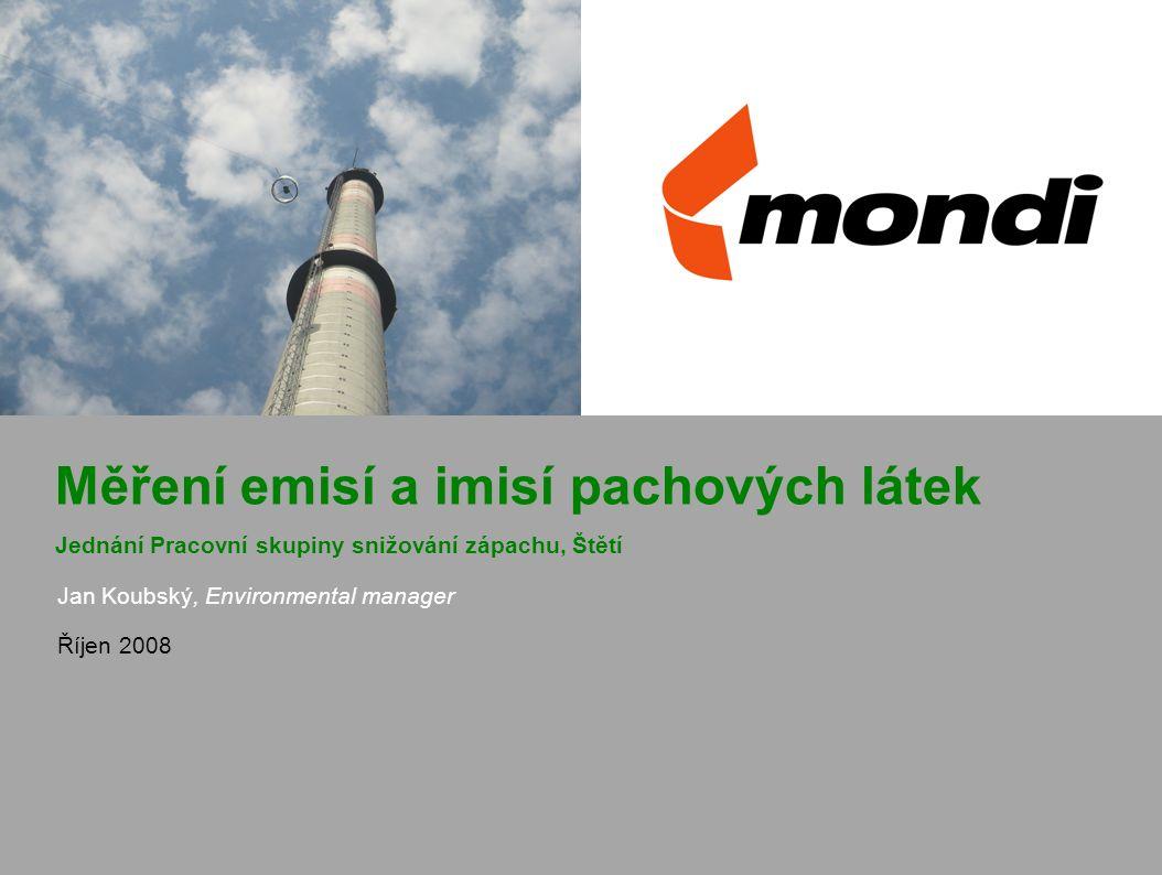Jan Koubský, Environmental manager Říjen 2008 Měření emisí a imisí pachových látek Jednání Pracovní skupiny snižování zápachu, Štětí