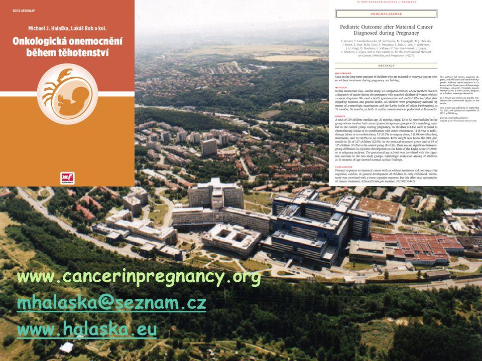 www.cancerinpregnancy.org mhalaska@seznam.cz www.halaska.eu