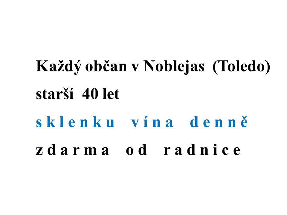 Každý občan v Noblejas (Toledo) starší 40 let s k l e n k u v í n a d e n n ě z d a r m a o d r a d n i c e
