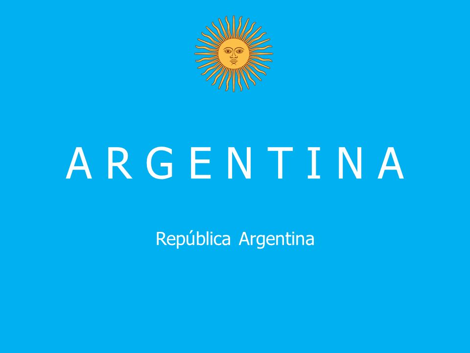A R G E N T I N A República Argentina