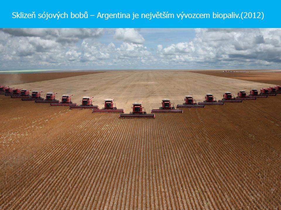 Sklizeň sójových bobů – Argentina je největším vývozcem biopaliv.(2012)