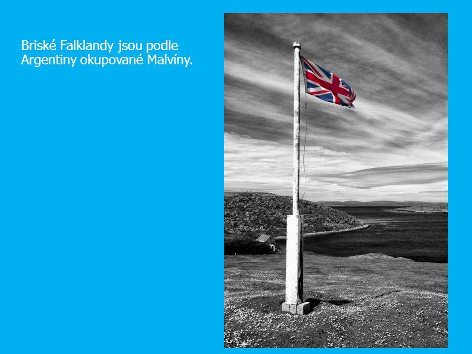 Briské Falklandy jsou podle Argentiny okupované Malvíny.