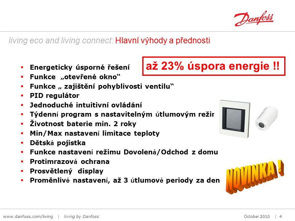 """www.danfoss.com/living   living by DanfossOctober 2010   5 """"living by Danfoss : Danfoss Link CC-display - nejmodernější technologie Jedinečný barevný dotykový displej 17 jazyků, včetně češtiny, jednoduše možno přepínat."""