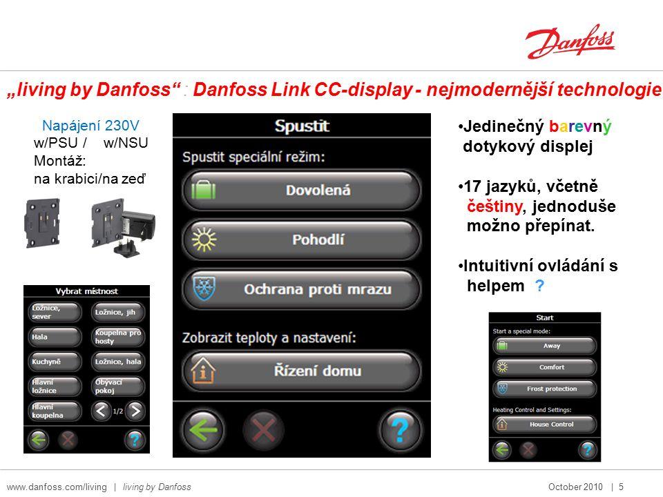 www.danfoss.com/living   living by Danfoss October 2010   6 M30x1,5 living eco and living connect: Řešení pro radiátory s adaptéry RA-N RA/V RA/VL 014G0250 Adaptér na RTD-N obj.č 014G0253 se objednává samostatně.
