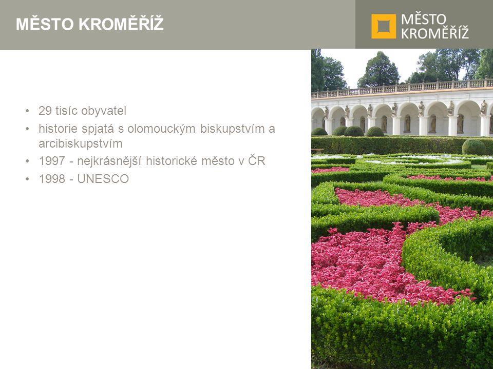 MĚSTO KROMĚŘÍŽ 29 tisíc obyvatel historie spjatá s olomouckým biskupstvím a arcibiskupstvím 1997 - nejkrásnější historické město v ČR 1998 - UNESCO