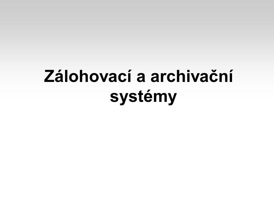 Zálohovací a archivační systémy