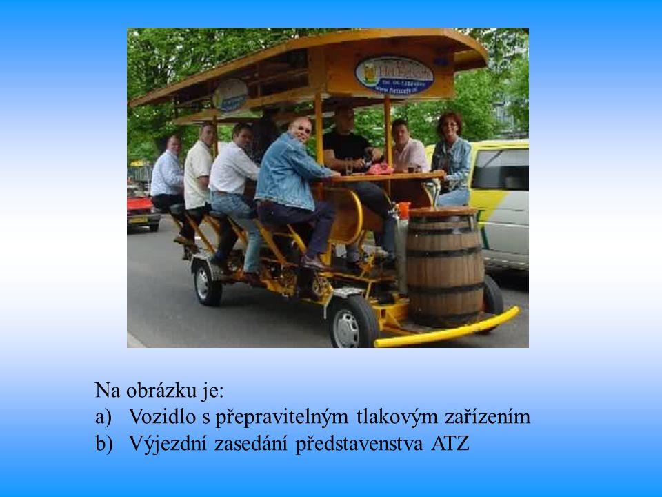 Na obrázku je: a)Vozidlo s přepravitelným tlakovým zařízením b)Výjezdní zasedání představenstva ATZ