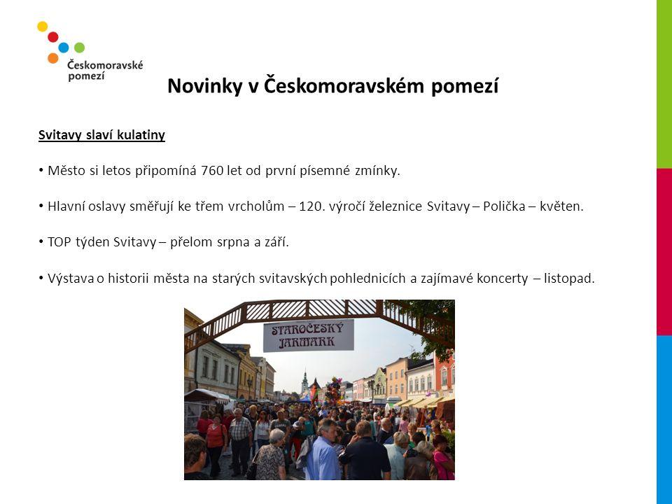 Novinky v Českomoravském pomezí Svitavy slaví kulatiny Město si letos připomíná 760 let od první písemné zmínky.