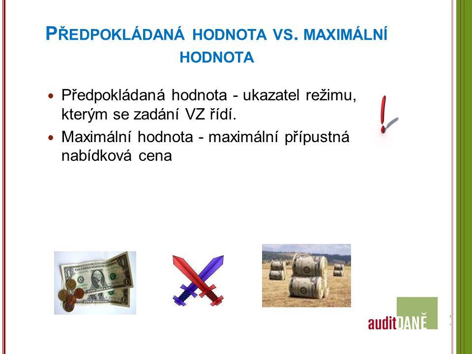 P ŘEDPOKLÁDANÁ HODNOTA VS.