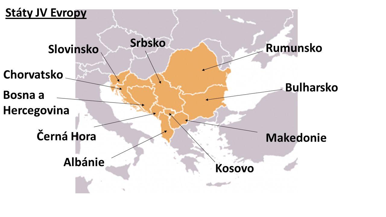 Rumunsko Bulharsko Makedonie Albánie Černá Hora Bosna a Hercegovina Chorvatsko Slovinsko Srbsko Kosovo Státy JV Evropy