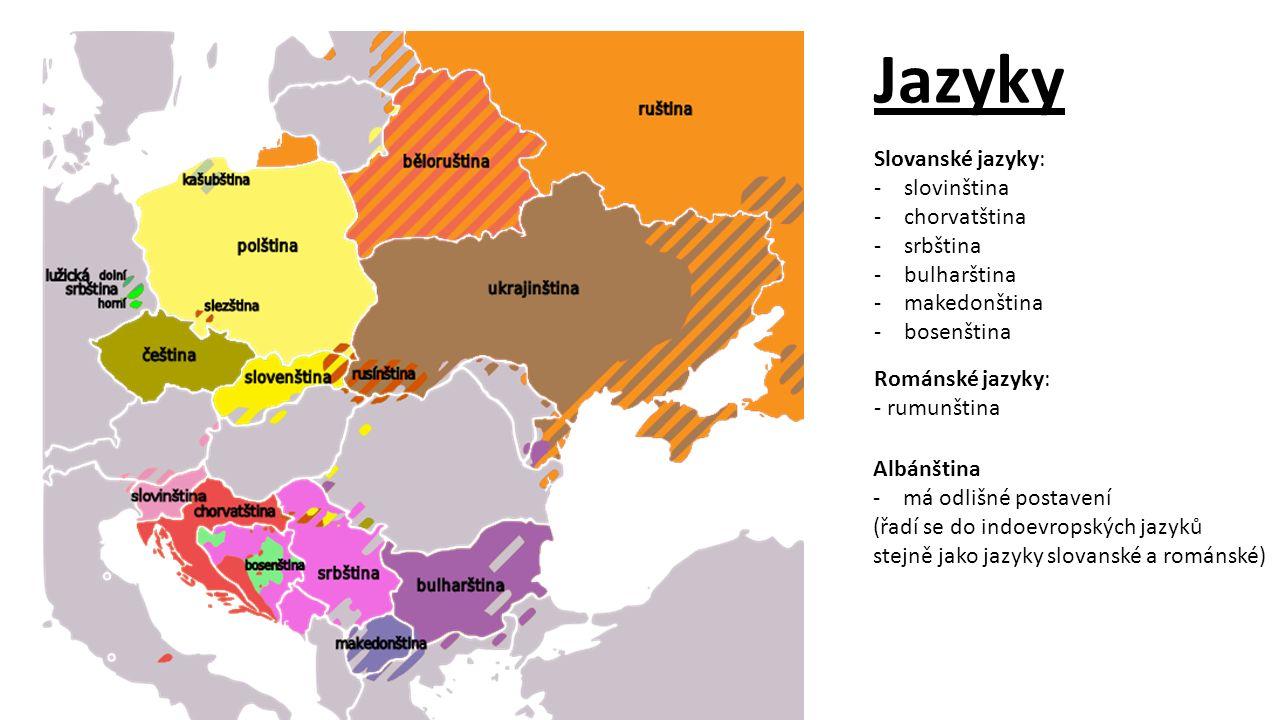 Jazyky Slovanské jazyky: -slovinština -chorvatština -srbština -bulharština -makedonština -bosenština Románské jazyky: - rumunština Albánština -má odli