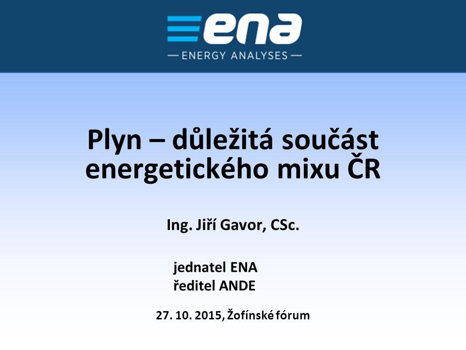 Plyn – důležitá součást energetického mixu ČR 27.10.