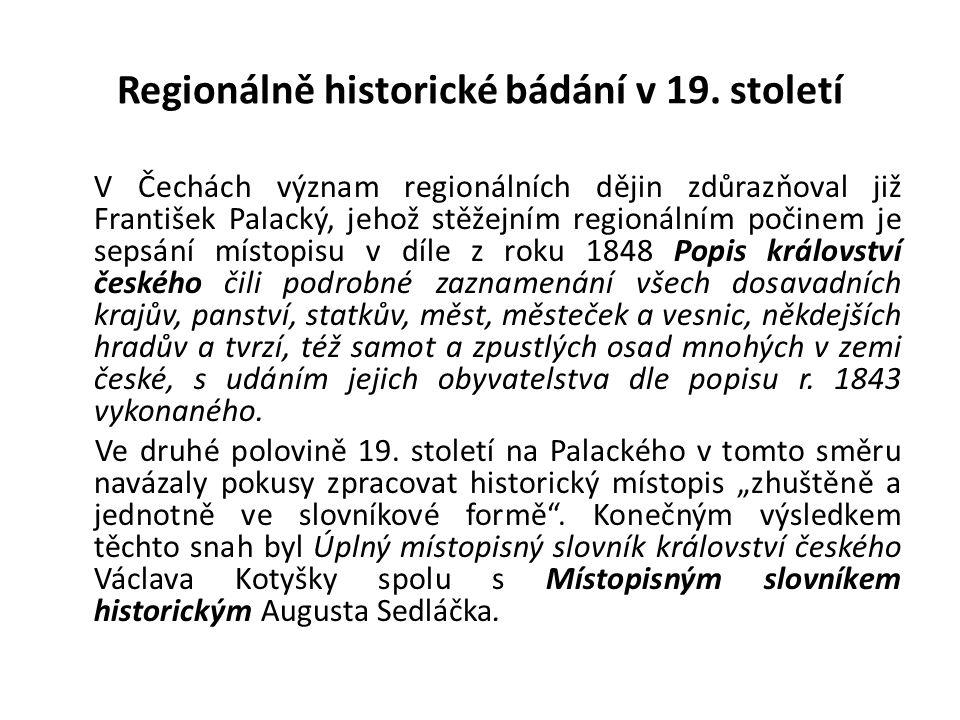 Regionálně historické bádání v 19.