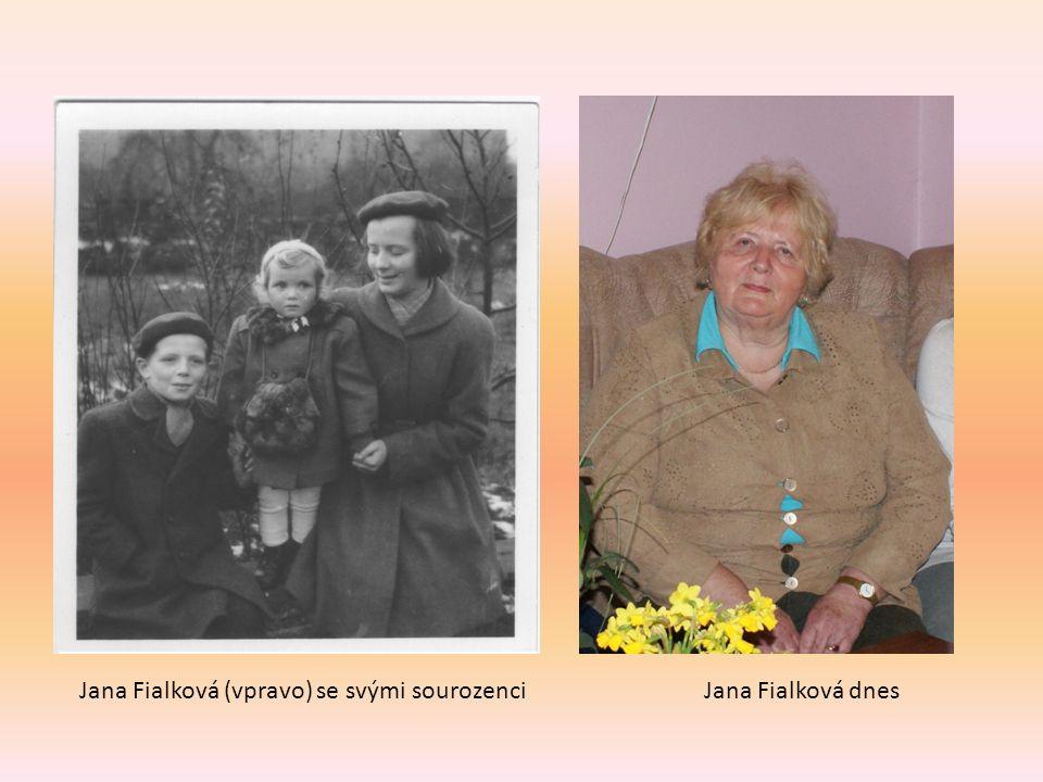 Jana Fialková dnesJana Fialková (vpravo) se svými sourozenci