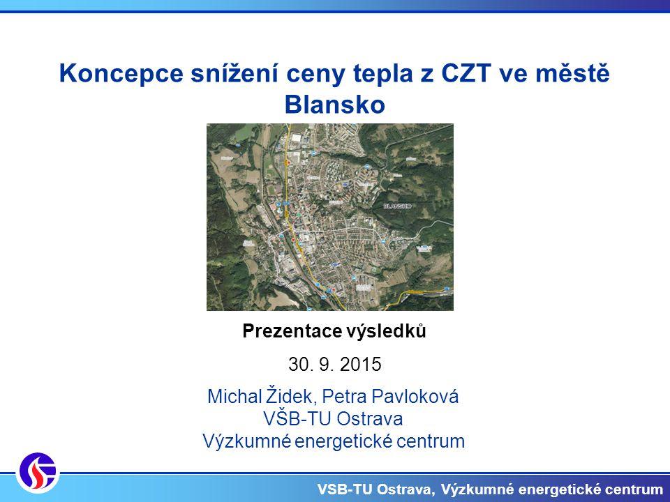 VSB-TU Ostrava, Výzkumné energetické centrum Prezentace výsledků 30.