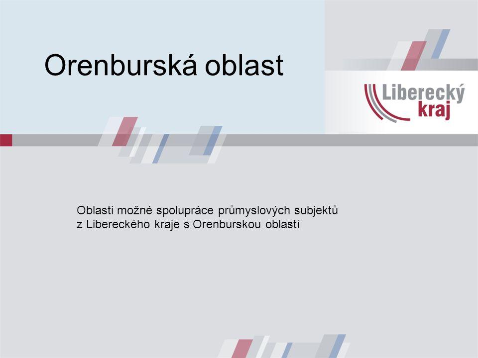 Orenburská oblast Oblasti možné spolupráce průmyslových subjektů z Libereckého kraje s Orenburskou oblastí