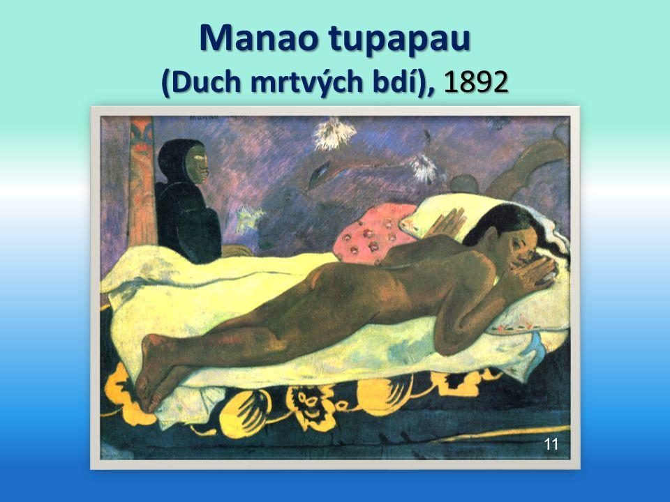 Manao tupapau (Duch mrtvých bdí), 1892 11