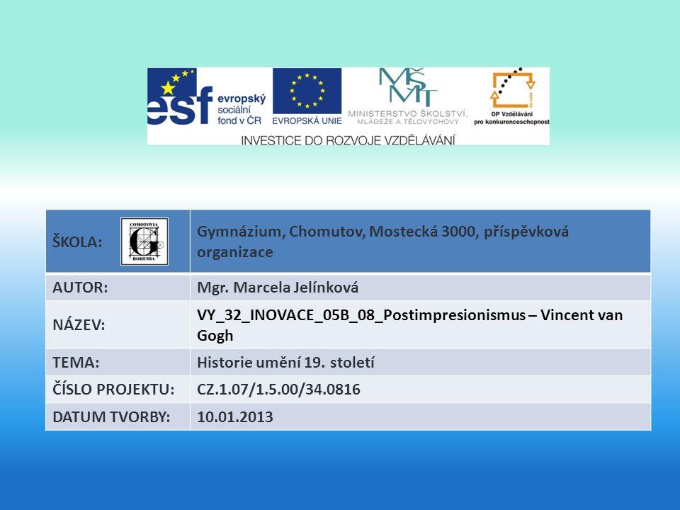 ŠKOLA: Gymnázium, Chomutov, Mostecká 3000, příspěvková organizace AUTOR:Mgr.