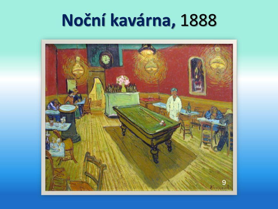 Noční kavárna, 1888 9