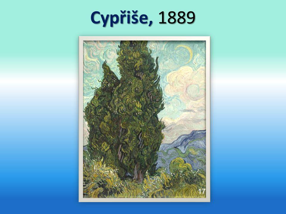 Cypřiše, 1889 17