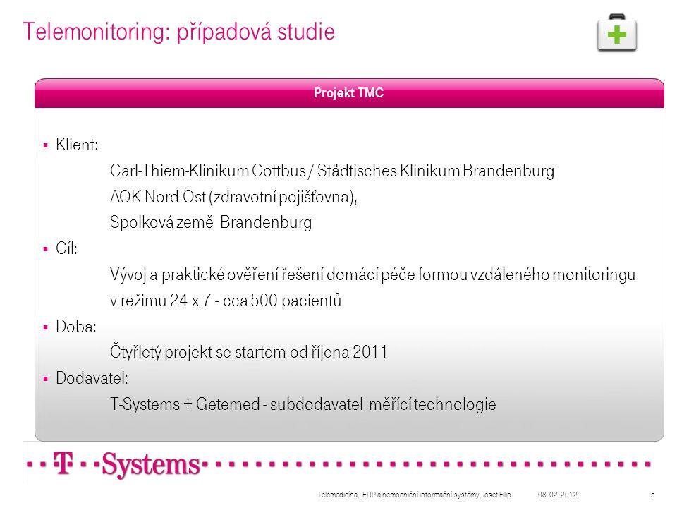08. 02 2012Telemedicína, ERP a nemocniční informační systémy, Josef Filip5 Telemonitoring: případová studie  Klient: Carl-Thiem-Klinikum Cottbus / St