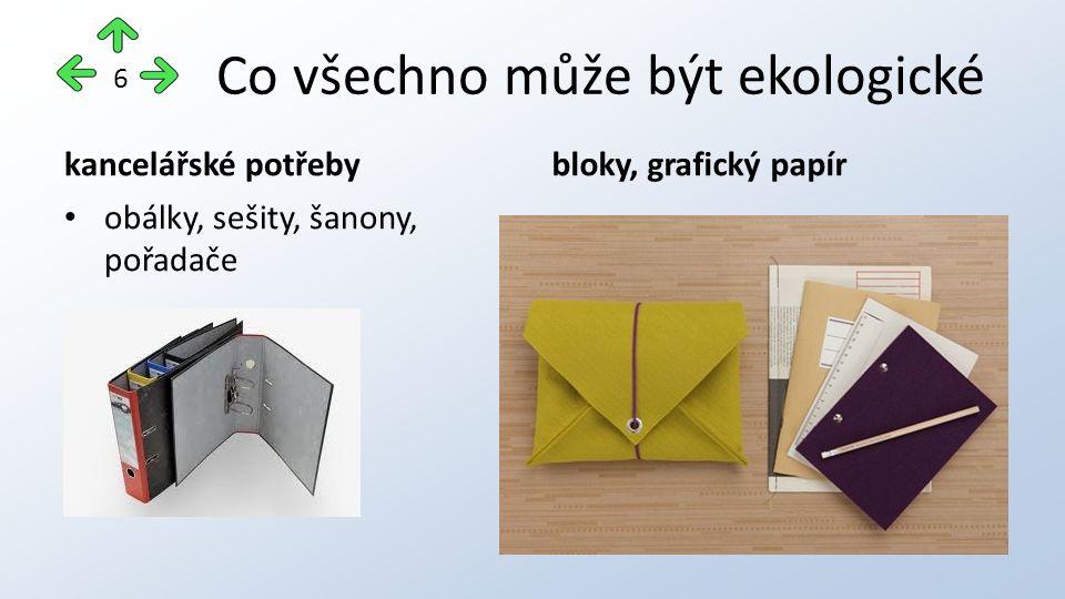 Co všechno může být ekologické kancelářské potřeby obálky, sešity, šanony, pořadače bloky, grafický papír 6