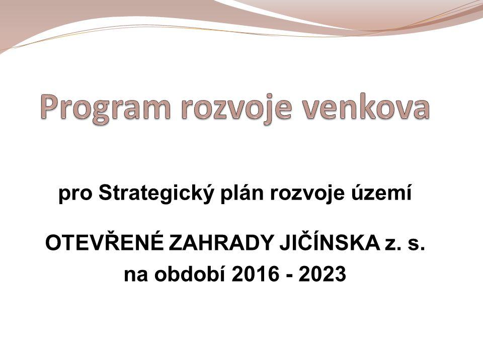 pro Strategický plán rozvoje území OTEVŘENÉ ZAHRADY JIČÍNSKA z. s. na období 2016 - 2023