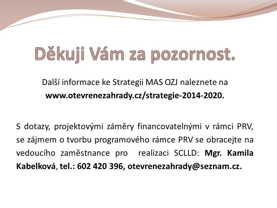 Další informace ke Strategii MAS OZJ naleznete na www.otevrenezahrady.cz/strategie-2014-2020.