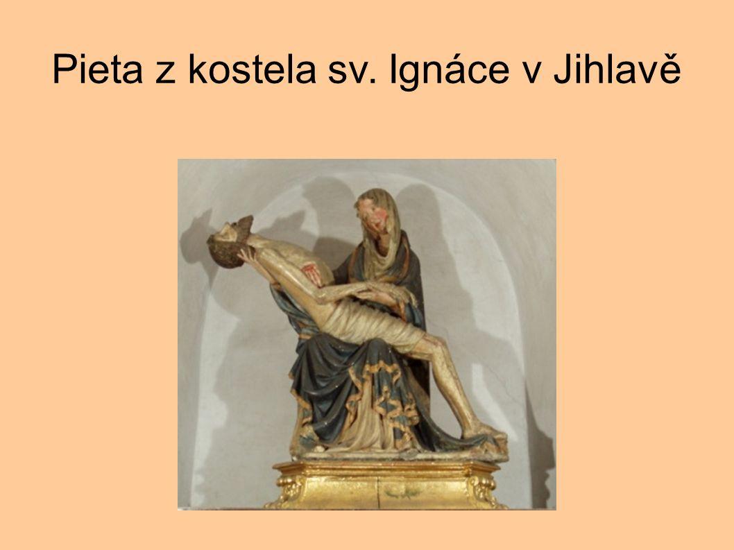 Pieta z kostela sv. Ignáce v Jihlavě