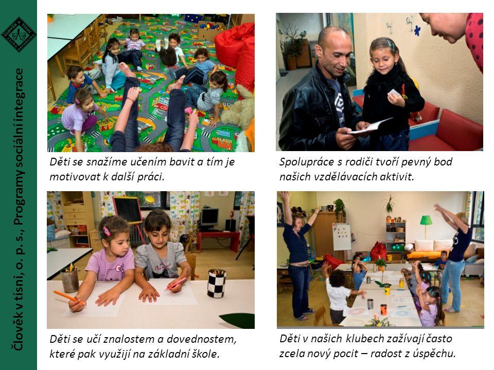 Děti se snažíme učením bavit a tím je motivovat k další práci. Spolupráce s rodiči tvoří pevný bod našich vzdělávacích aktivit. Děti se učí znalostem
