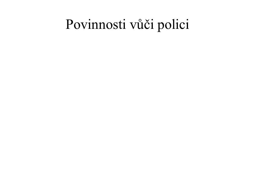 Povinnosti vůči polici