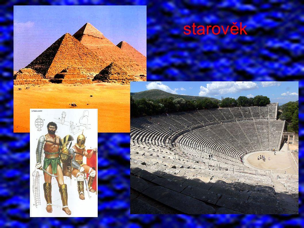 Periodizace dějin: ● starověk ● od prvních písemných zpráv do pádu ZŘ říše ● 3 tis.