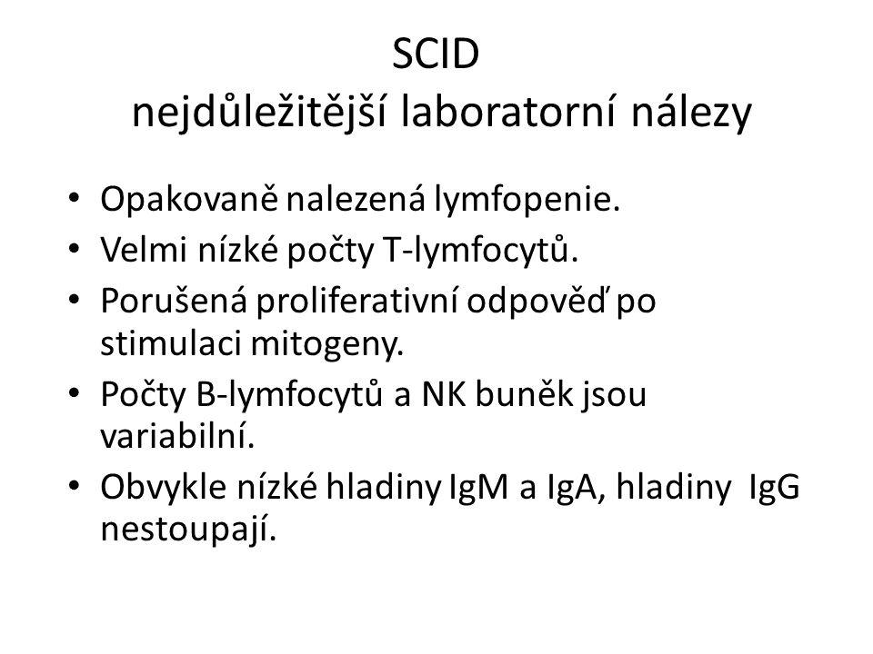 SCID nejdůležitější laboratorní nálezy Opakovaně nalezená lymfopenie.