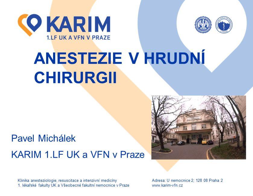 www.karim-vfn.cz Historie hrudní chirurgie 2