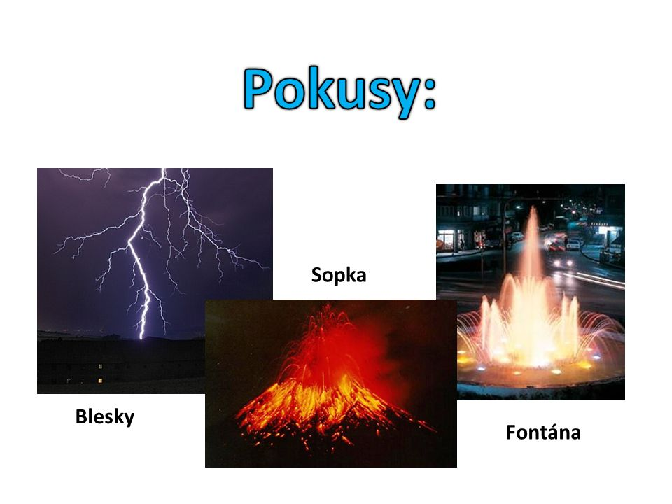 Blesky Sopka Fontána