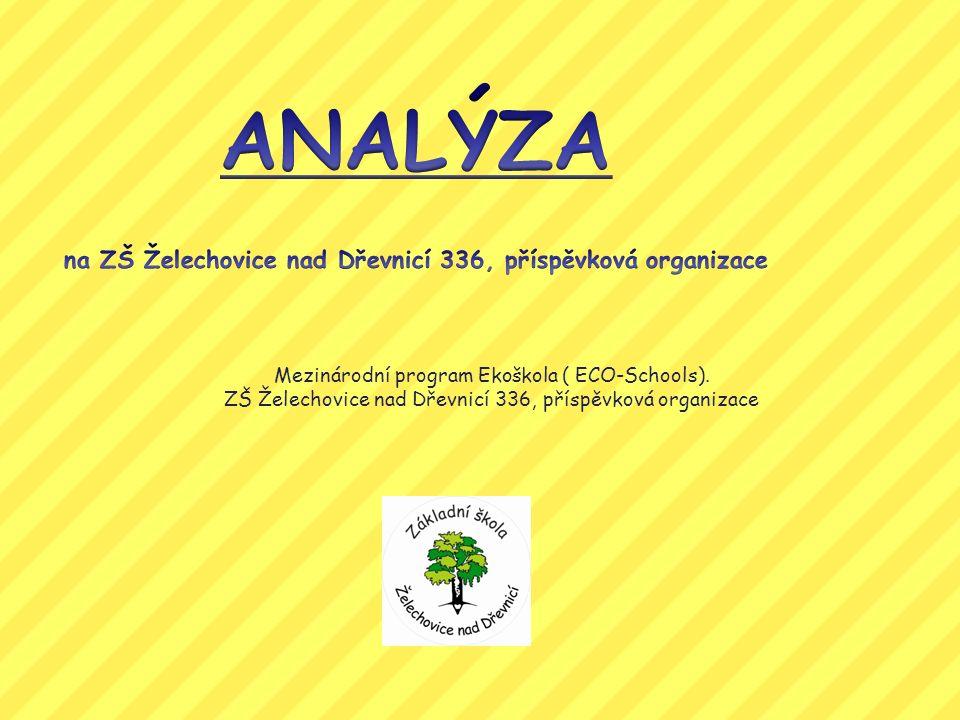 Mezinárodní program Ekoškola ( ECO-Schools).