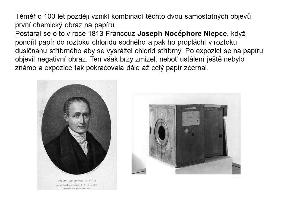 Téměř o 100 let později vznikl kombinací těchto dvou samostatných objevů první chemický obraz na papíru. Postaral se o to v roce 1813 Francouz Joseph